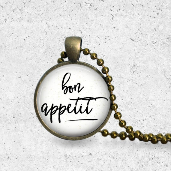 Bon Appetit, Pendant, Food Jewelry, Foodie, Gifts For Foodies, Foodie Gifts, Gifts for Cooks, Bon Appetit Pendant Necklace, Gifts for Chefs