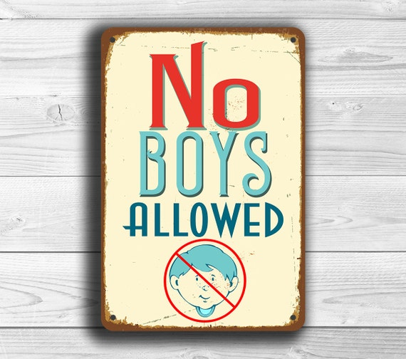 No boys alowed sign no boys allowed signs vintage style no for Signs for kids rooms