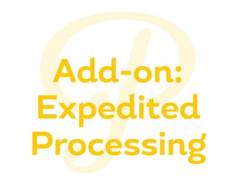 Add On - Expedited Processing