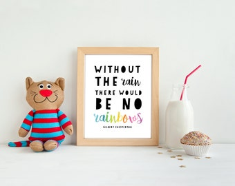 Nursery print wall art, PRINTABLE without the rain there would be no rainbows, child's bedroom classroom decor, teacher appreciation gift