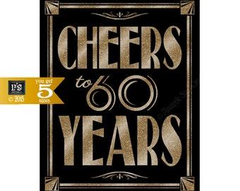 Printable 60th birthday sign - Art Deco - Great Gatsby - 1920's theme - digital file - DIY - black and glitter gold