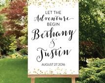Let the Adventure Begin Wedding Sign, Printable Black White Gold Wedding Welcome Sign, Digital PDF OR JPG Gold Wedding Decor, The Giselle