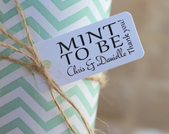 Wedding favor tag reads Mint To Be - personalized tags - Mint to be wedding favor - Wedding favor tag - Wedding gift tag - Personalized tags