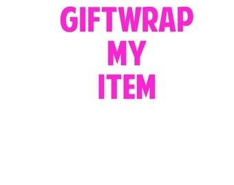 GiftWrap My Item