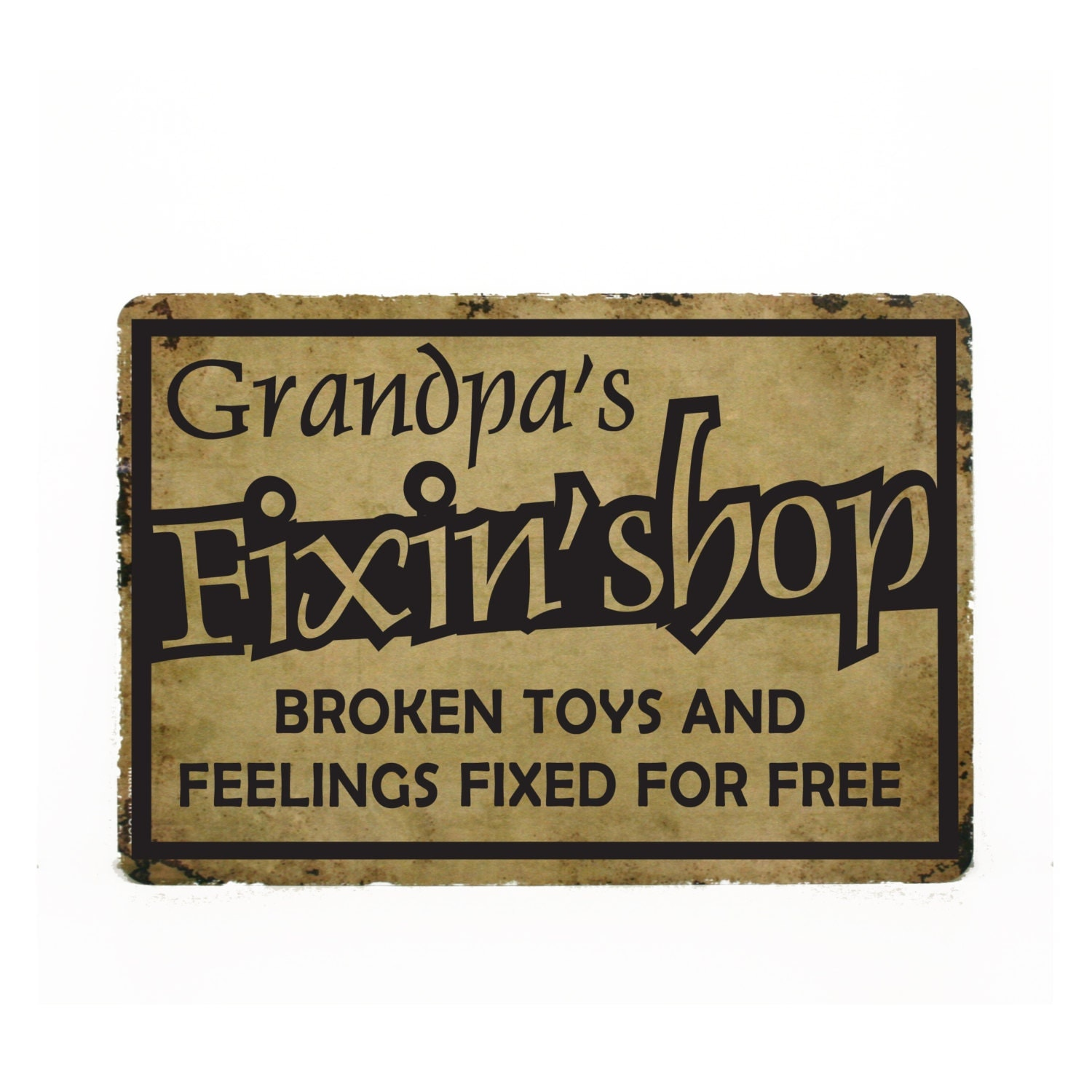 Metal Sign Grandpa's Fixin Shop Father's Day Gift For