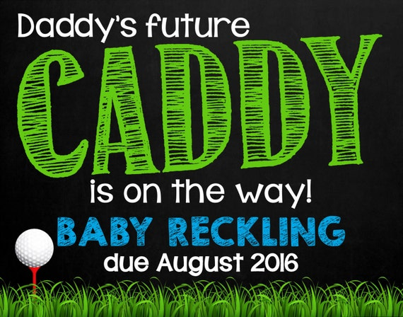 pregnancy announcement chalkboard golf themed daddy 39 s. Black Bedroom Furniture Sets. Home Design Ideas