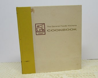 The General Foods Kitchen Cookbook ~ Women of General Foods ~ 1959 First Edition ~ 436 Pages ~ Retro Cookbook