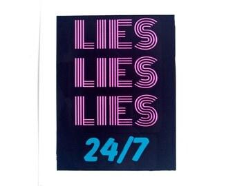 Lies Lies Lies 24/7