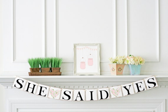Bridal shower decorations she said yes banner engagement party for Yes decoration