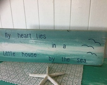My heart lies in a little house by the sea