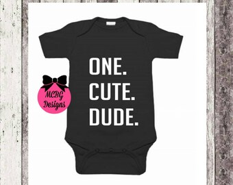 One cute dude shirt or baby bodysuit•first birthday shirt•first birthday•one year old birthday shirt•one year old boys birthday shirt