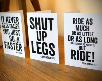 Famous Cycling Quotes Blank Greetings Cards (PACK 3) - Shut Up Legs - Cycling Birthday Card - Cyclist - Bike Birthday - Cycling Gift - MTB