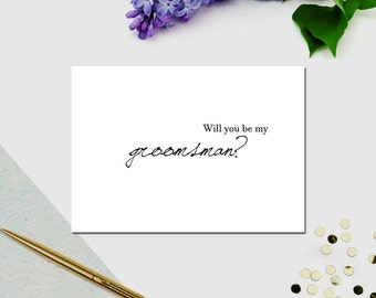 Printable Wedding Card - Will you be my groomsman? card - Wedding Party Notice - Blank Note Card - Script font
