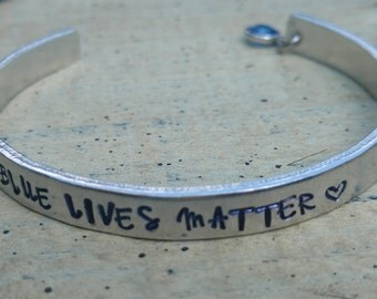 Blue lives Matter Bracelet / Thin blue line / Support our police  / Blue lives matter jewelry / Hand stamped policemen Bangle bracelet