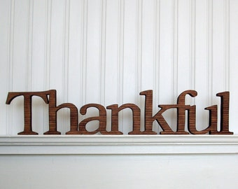 Thankful Wood Sign, Thankful Word Sign. Thankful Letter Sign