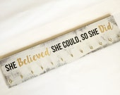 NEW SIZE: Girls medal holder, award holder, ribbon display, she believed she could so she did