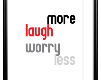 Typography print, Positive quotation print, Inspirational poster, Laugh more worry less, Typography art print, black red white, motivational