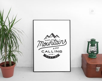 The Mountains are Calling Print, Printable Art, Mountains Print, Mountain Art,Nursery Decor,Rustic Decor,Wanderlust Print,Travel Print