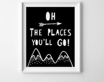 Downloadable print, black and white print, kids room decor, Oh the places you'll go, children room decor, illustration print, nursery prints