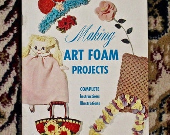 Vintage craft booklet - Making Art Foam Projects
