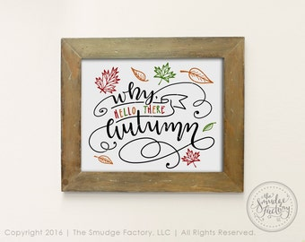 Fall Printable File, Hello Autumn, Autumn DIY Print, Hand Lettered Fall Home Decor, Fall Decoration, Fall Leaves, Fall Quote Graphic Overlay