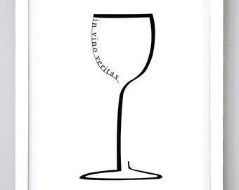 Wine Wall Art, Black and White, Digital Art, In Vino Veritas, Typography, Poster, Prints, Quote