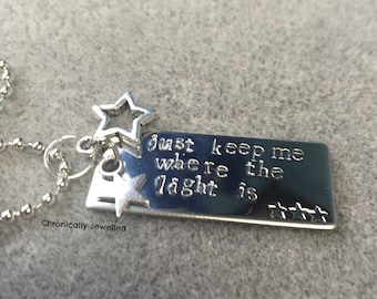 Just Keep Me Where The Light Is Pendant