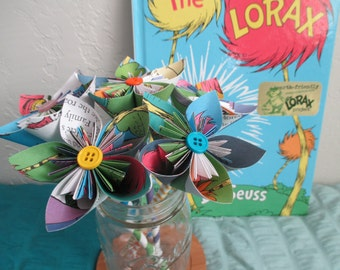 Origami flowers The Lorax... Dr. Seuss...graduation..baby shower..birthday gift..decoration..teacher gift..Earth Day..upcycle
