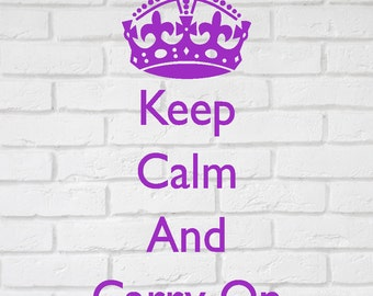 Keep Calm And Carry On - Wall decal sticker. From 10 inches to 30 inches