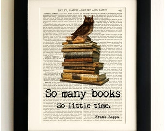 FRAMED ART PRINT on old antique book page - So Many Books Quote, Owl, Frank Zappa, Vintage Upcycled Wall Art Print Encyclopaedia Dictionary
