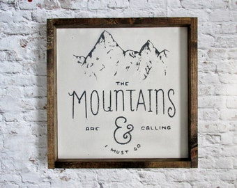 The Mountains are Calling Wood Sign. Wooden Signs. Farmhouse decor. Rustic decor. Cabin Decor. Rustic Signs. Gift under 50. Gallery Wall art