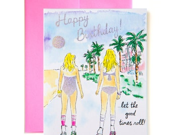 Let the Good Times Roll!  Happy Birthday Card