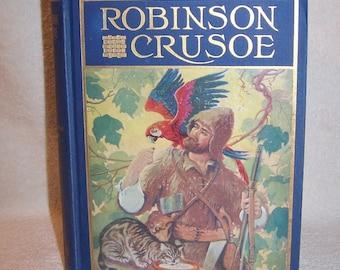 Robinson Crusoe by Daniel Defoe, 1928, HB, Castaway, Shipwrecked