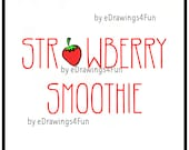 Strawberry Smoothie Drink. Clip Art. Illustration. Digital Artwork. Print on T-shirts. Use as decoration. For Invitations. Hand drawn.