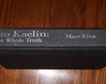 Kato Kaelin: The Whole Truth Book