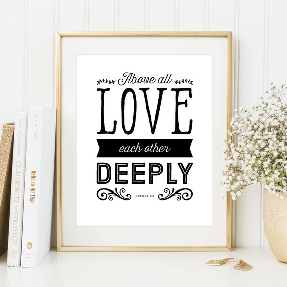 1 Peter 4:8 Above All Love Each Other Deeply Bible Verse