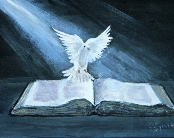 BIBLE PAINTING  Dove landing on the Bible, Holy Spirit
