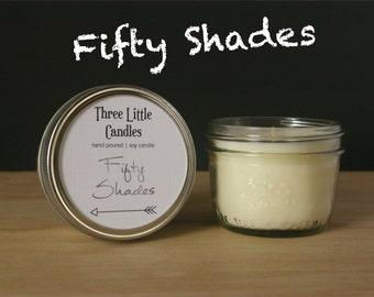 Fifty Shades Soy Candle Mason Jar - 170g - 30 + Hour Burn Time