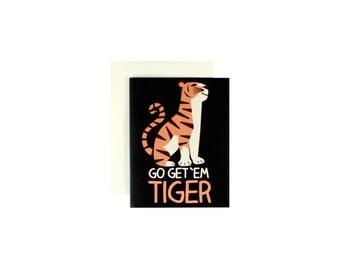 Go Get 'Em Tiger
