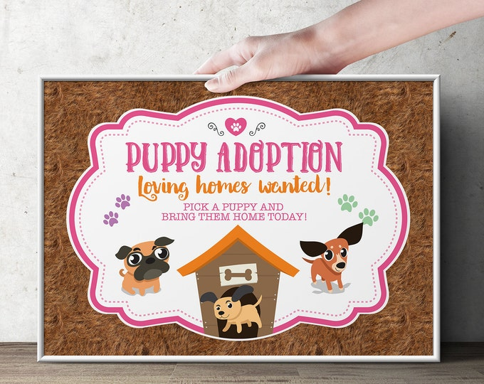 Puppy Party Adoption sign - Puppy signs - Paw party, birthday, baby shower, puppy adoption, sit & Stay pawty, Dog birthday, puppy printable