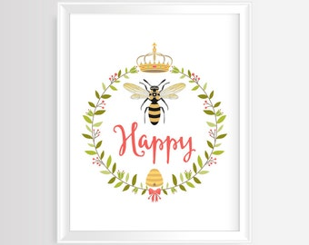 Bee Happy - Printable wall art- Inspirational quote - Handwritten typography - Bee printable -Motivational poster - 8x10 inches- JPG/PDF