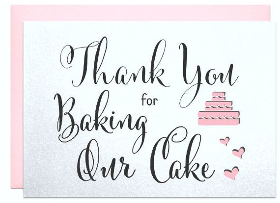 Thank You For Baking: Thank You For Being Our Baker Thank You For Baking Our Cake