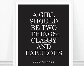 Coco Chanel Quote - Classy and Fabulous Quote - Fashion Art Print - Motivational Art - Typography - Feminism Print