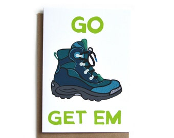 Go Get Em Card | Outdoorsy Card | Congrats Card | Graduation Card | New Job Card | Adventure Card | Outdoorsy New Job Card | Graduation