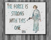 Princess Leia quote painting, star Wars Art Print, instant download, Watercolor Print, painting