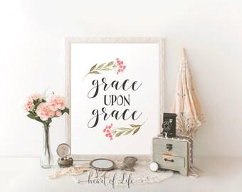 Printable art Grace upon grace printable Scripture print Watercolor flowers and scripture Bible verse wall decor print HEART OF LIFE Design