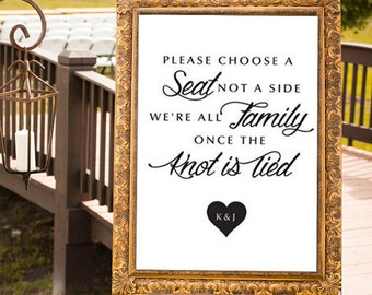 Pick A Seat Sign, Choose a Seat Not a Side, Wedding Seating Sign, Family Seating Sign, Ceremony Sign, Printable Wedding Sign