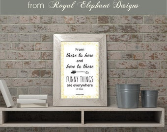 Printable inspirational Art - From there to here and here to there