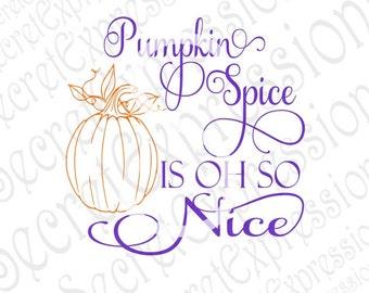 Pumpkin Spice Svg, Fall Svg, Autumn Svg, Fall Sign Svg, Digital Cutting File, DXF, JPEG, SVG, Cricut svg, silhouette svg