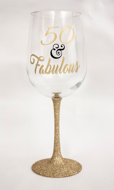 50 And Fabulous Glitter Dipped Wine Glass Birthday